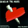 Mike Headrick – Heart Of The Night – Classic Country Rock – CD