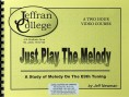 Just Play The Melody – Tab Book, RT CD & 2Hr. DVD (Beg-Int) (On Order)