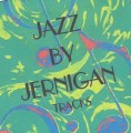 Doug Jernigan – Jazz By Jernigan RT CD
