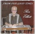Ron Elliott – From Our Good Times CD